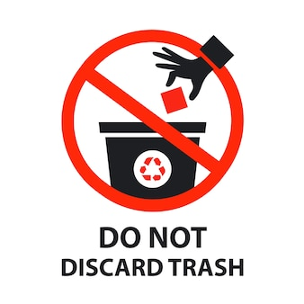 Non gettare il poster del segno di spazzatura
