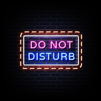 Non disturbare le insegne al neon sulla parete nera
