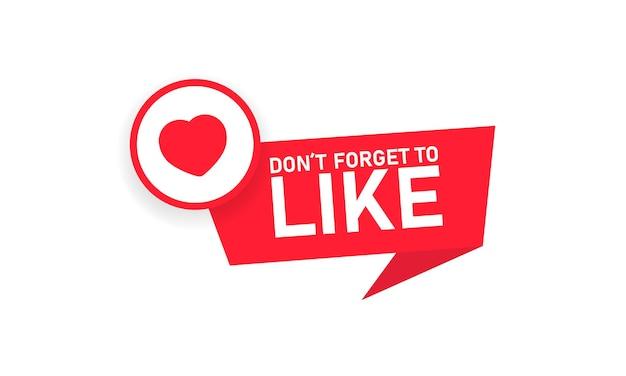 Non dimenticare di mettere il pulsante mi piace, nastro rosso, etichetta. icona del cuore. simbolo del cuore rosso. concetto di social media. vettore su sfondo bianco isolato. env 10.