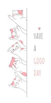Disegna un gatto così divertente con la parola buona giornata.