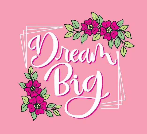 Sognare grandi scritte a mano frasi motivazionali