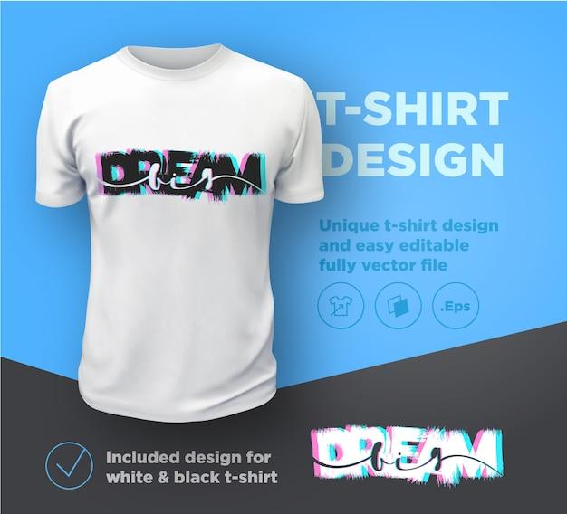 Sogna in grande. citare il modello di progettazione di stampa tipografica per t-shirt.
