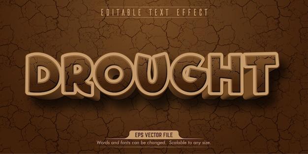 Testo di siccità, effetto di testo modificabile in stile suolo