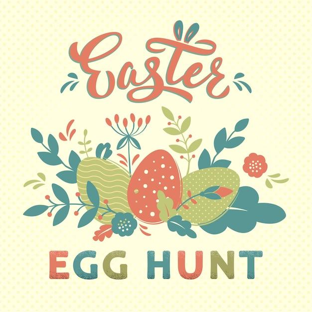 Disegno di carta di caccia all'uovo di pasqua con testo a mano lettering e fiori, rami, uova testurizzate