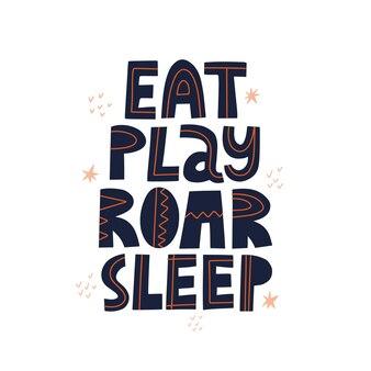Mangia l'iscrizione del sonno del ruggito del gioco. iscrizione di vettore disegnato a mano per poster o card design.