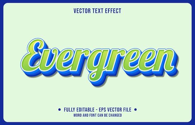 Testo modificabile effetto evergreen stile moderno