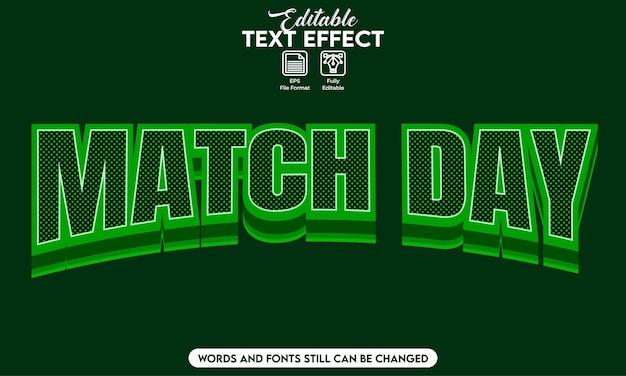 Giorno della partita effetto testo modificabile