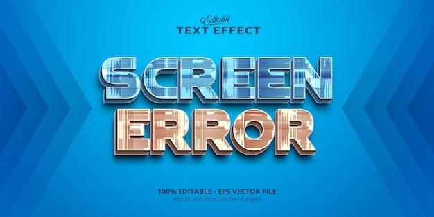 Effetto testo modificabile, testo errore schermo