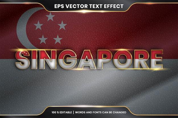 Effetto di testo modificabile - singapore con la sua bandiera nazionale