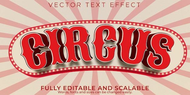 Effetto di testo modificabile, stile di testo del circo vintage Vettore Premium