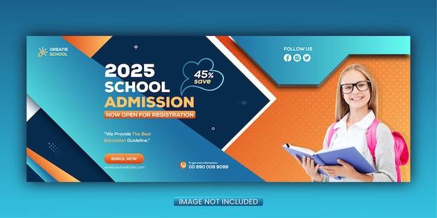 Modello di copertina di facebook e banner web per social media di ammissione alla scuola di istruzione