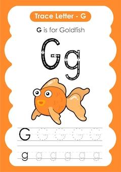 Foglio di lavoro educativo per tracciare l'alfabeto con la lettera g goldfish