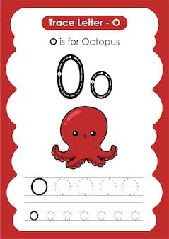 Foglio di lavoro educativo per tracciare l'alfabeto con la lettera o octopus