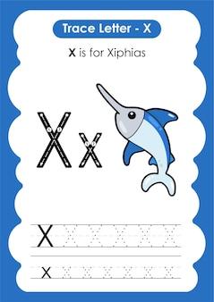 Foglio di lavoro educativo per tracciare l'alfabeto con la lettera x xiphias