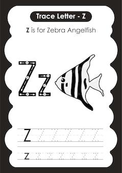 Foglio di lavoro educativo per tracciare l'alfabeto con la lettera z zebra angelfish