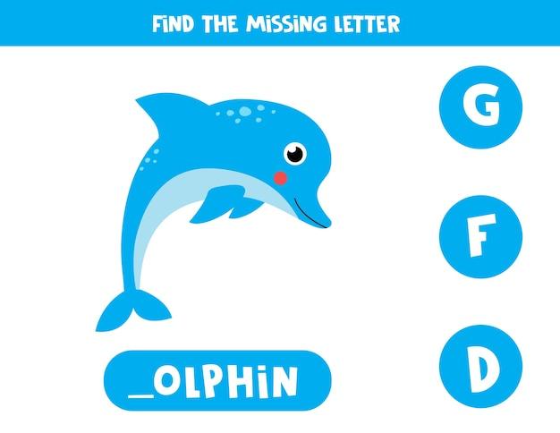 Foglio di lavoro del vocabolario educativo per bambini. trova la lettera mancante. delfino blu carino in stile cartone animato.