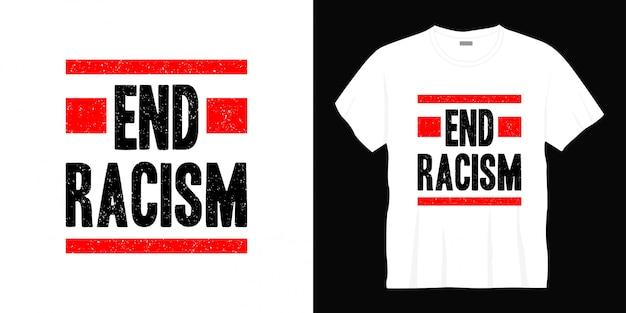 Design t-shirt tipografia razzismo fine