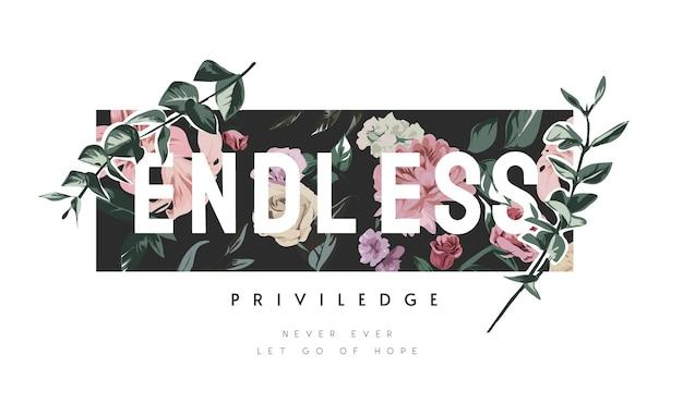 Slogan infinito su sfondo fiore vintage e illustrazione foglie