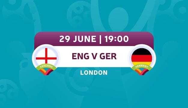 Inghilterra vs germania round di 16 partite, illustrazione vettoriale del campionato europeo di calcio 2020. partita del campionato di calcio 2020 contro lo sfondo sportivo introduttivo delle squadre teams