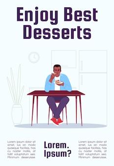 Goditi il miglior modello di poster di dessert. deliziose confezioni per negozi di volantini commerciali con illustrazione semi piatta. carta promozionale del fumetto di vettore. negozio di dolciumi, invito pubblicitario per caffè