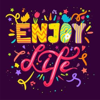 Goditi la vita lettering