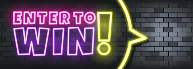 Entra per vincere il testo al neon sullo sfondo di pietra. entra per vincere. per affari, marketing e pubblicità. vettore su sfondo isolato. env 10.