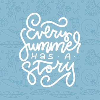 Ogni estate ha uno slogan positivo di citazione di ispirazione di storia