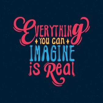 Tutto ciò che puoi immaginare è una vera tipografia di citazioni di ispirazione