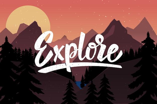 Esplorare. citazione dell'iscrizione su fondo con le montagne. illustrazione