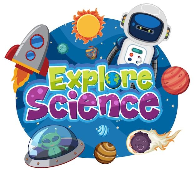 Esplora il logo della scienza e l'insieme di oggetti di educazione spaziale isolati Vettore Premium