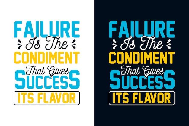 Il fallimento è il condimento che dà al successo il suo sapore citazioni tipografiche motivazionali