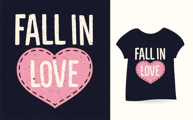 T-shirt tipografia innamorata