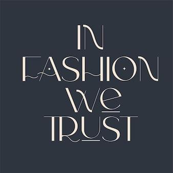 Moda e bellezza citazioni tipografia illustrazione per poster banner o design di abbigliamento