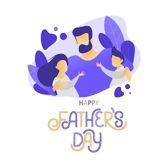 Il padre abbraccia i bambini. iscrizione scritta a mano di giorno del padre felice.