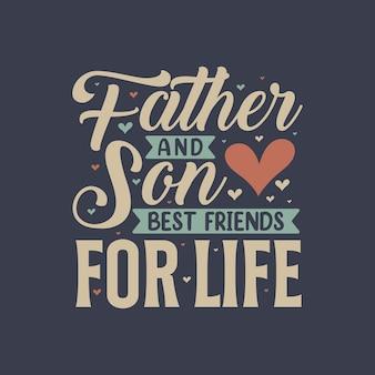 Padre e figlio migliori amici per la vita