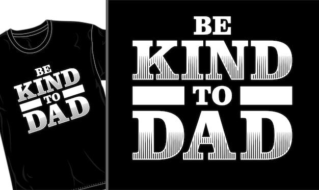 Festa del papà papà t shirt design grafico vettoriale
