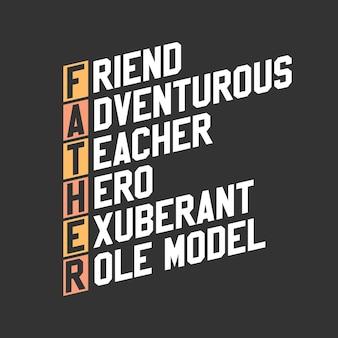 Progettazione di citazioni per la festa del papà, amico avventuroso insegnante eroe esuberante modello di ruolo