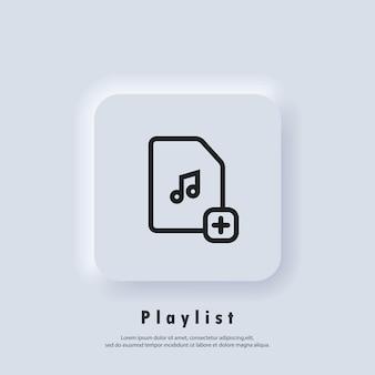 Icona della playlist preferita. canzoni. lettore musicale. logo della playlist. vettore. icona dell'interfaccia utente. pulsante web dell'interfaccia utente di neumorphic ui ux bianco.