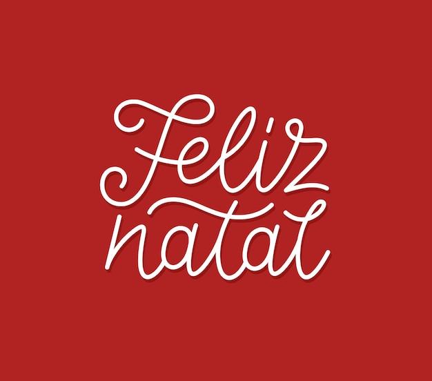 Tipografia calligrafica di feliz natal line art
