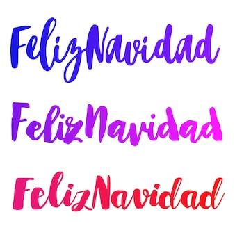 Le parole di feliz navidad hanno messo l'illustrazione di vettore che segna la calligrafia di festa di natale e capodanno