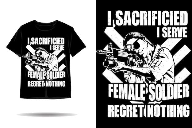Soldato femmina non rimpiangere nulla silhouette tshirt design