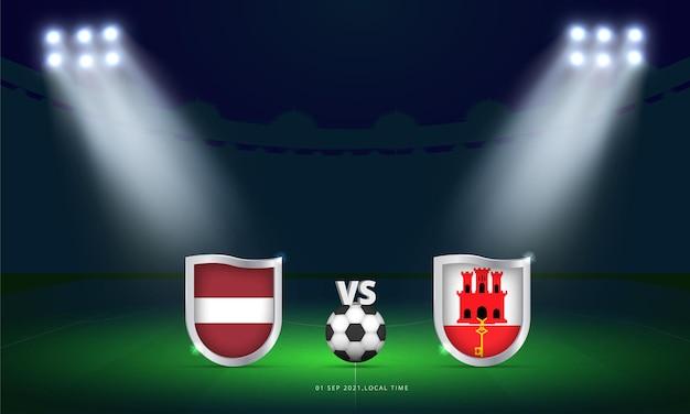 Coppa del mondo fifa 2022 lettonia vs gibilterra qualificazioni partita di calcio trasmissione segnapunti