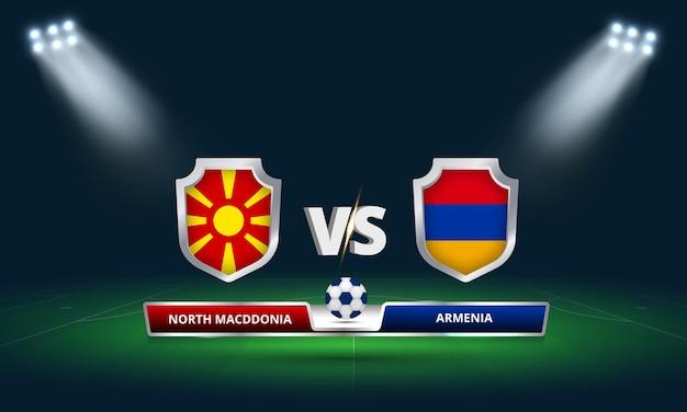 Coppa del mondo fifa 2022 macedonia del nord vs armenia partita di calcio trasmissione del tabellone segnapunti