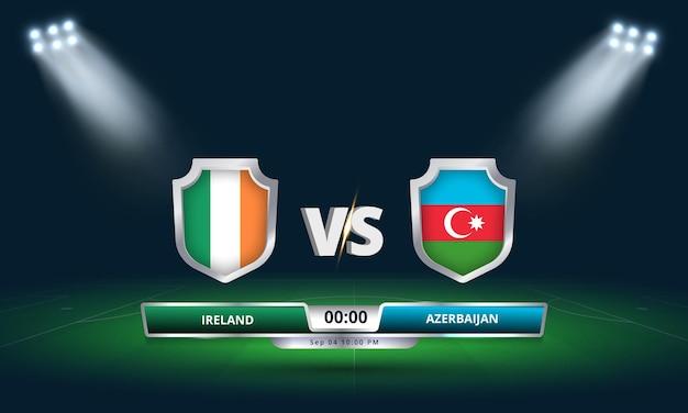 Qualificazioni ai mondiali fifa 2022 irlanda vs azerbaigian partita di calcio