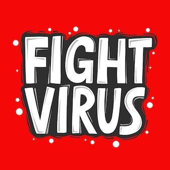 Combatti il virus. lettering motivazionale quarantena