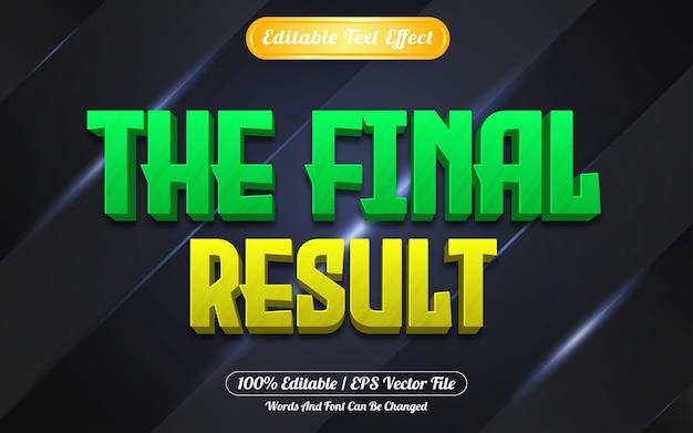 Lo stile di gioco dell'effetto di testo modificabile del risultato finale