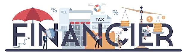 Consulente finanziario o concetto di intestazione tipografica finanziere