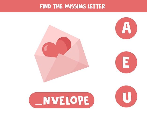 Trova la lettera mancante. busta di san valentino simpatico cartone animato con cuore. gioco di ortografia educativo per bambini.