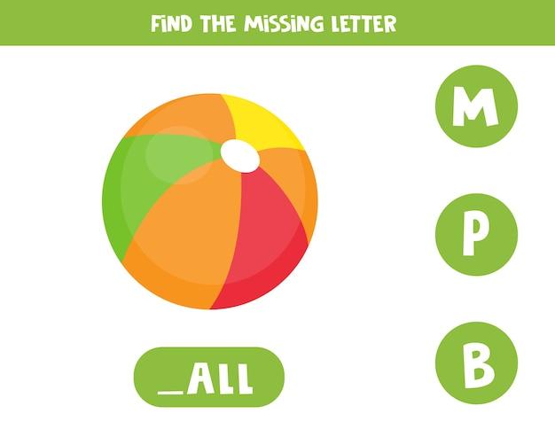 Trova la lettera mancante. gioco di ortografia educativo per bambini. illustrazione di carino palla giocattolo colorato. praticare l'alfabeto inglese. foglio di lavoro stampabile.