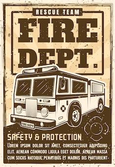 Manifesto promozionale dei vigili del fuoco in vintage con camion, testo del titolo e trame del grunge sull'illustrazione dello strato separato